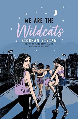 We Are the Wildcats by Siobhan Vivian