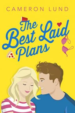 {Release Day Review} The Best Laid Plans by Cameron Lund