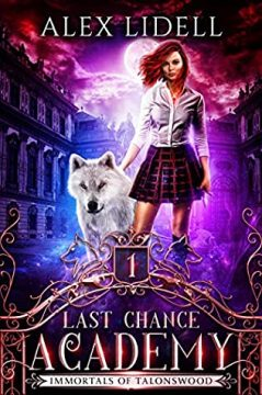 {ARC Review+Giveaway} Last Chance Academy by @AlexLidell @RockstarBkTours