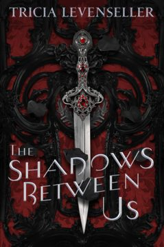 {Review} The Shadows Between Us by Tricia Levenseller