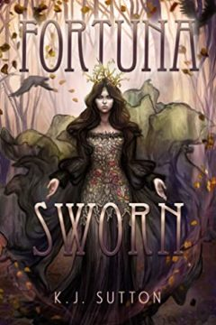 {Review} Fortuna Sworn by K.J. Sutton