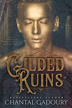 {Review+Giveaway} Gilded Ruins by Chantal Gadoury @cgadoury16 @parliamentbooks