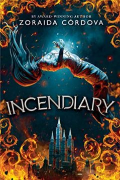 {Review+Giveaway} Incendiary by Zoraida Córdova