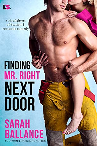 Finding Mr. Right Next Door by Sarah Ballance