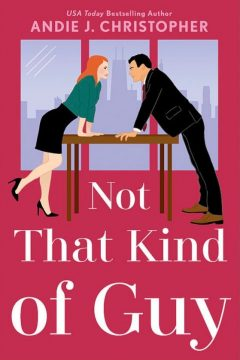 {Review} Not that Kind of Guy by Andie J. Christopher