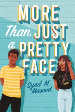 {ARC Review} More Than Just a Pretty Face by Syed M. Masood