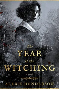 {ARC Review} The Year of the Witching by Alexis Henderson