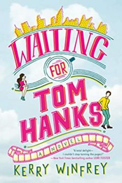 {Review} Waiting for Tom Hanks by Kerry Winfrey