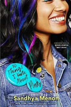 {ARC Review} 10 Things I Hate about Pinky by Sandhya Menon