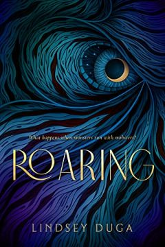 {ARC Review} Roaring by @LindseyDuga @EntangledTeen
