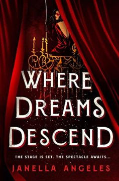 {ARC Review} Where Dreams Descend by Janella Angeles