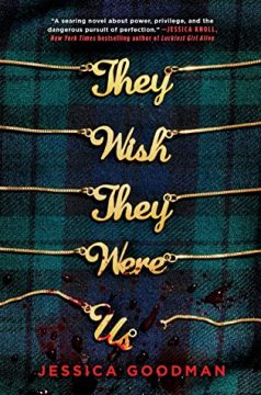 {Review} They Wish They Were Us by Jessica Goodman