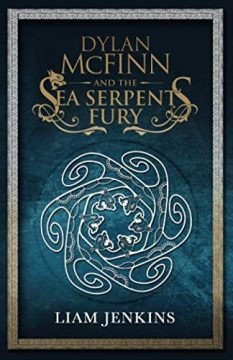 {Review} Dylan McFinn & the Sea Serpent's Fury by Liam Jenkins @dylanandaxneus @mmbtours