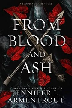 {Review} From Blood and Ash by Jennifer L. Armentrout