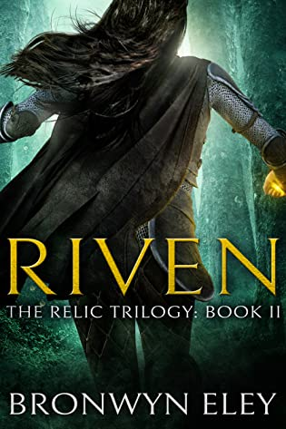 Riven by Bronwyn Eley