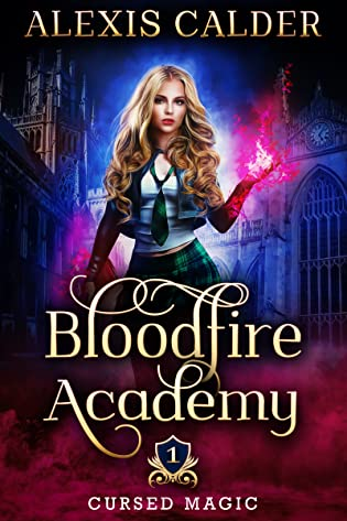 Bloodfire Academy by Alexis Calder