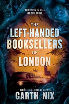 {Review+Giveaway} The Left Handed Booksellers of London by Garth Nix