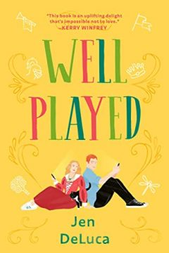 {Review} Well Played by Jen DeLuca