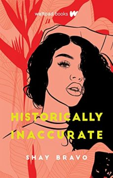 {Review} Historically Inaccurate by Shay Bravo
