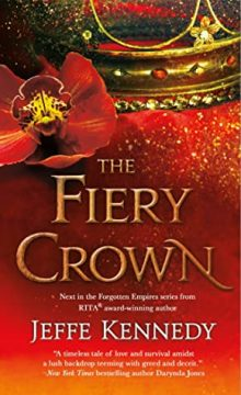 {Review} The Fiery Crown by Jeffe Kennedy