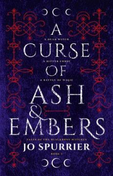 {ARC Review} A Curse of Ash and Embers by Jo Spurrier