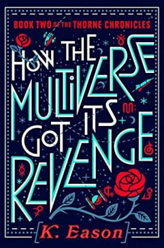 {Review} How the Multiverse got its Revenge by K. Eason