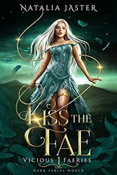 {Review} Kiss the Fae by Natalia Jaster