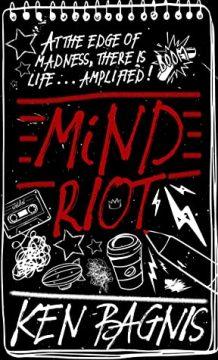 {Giveaway} Mind Riot by Ken Bagnis