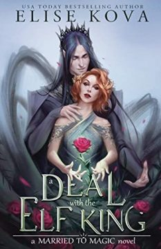 {Review} A Deal with the Elf King by Elise Kova