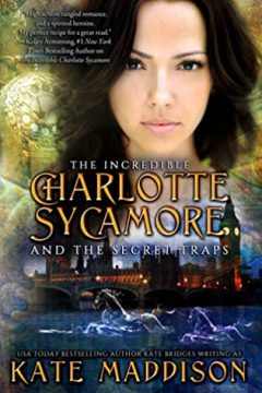 {Review} The Incredible Charlotte Sycamore and the Secret Traps by Kate Maddison