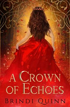 {Review+Giveaway} A Crown of Echoes by Brindi Quinn