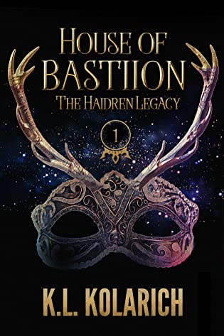 House of Bastiion by K.L. Kolarich