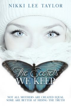 {Excerpt+Giveaway} The Secrets We Keep by Nikki Lee Taylor