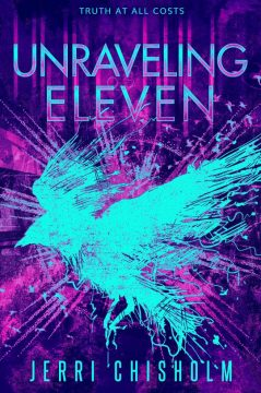 {Cover Reveal} Unraveling Eleven by @jerri.chisholm @entangledteen