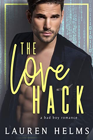 The Love Hack by Lauren Helms