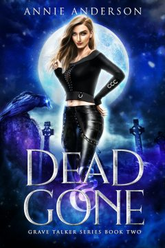 {Excerpt+Giveaway} Dead and Gone by Annie Anderson