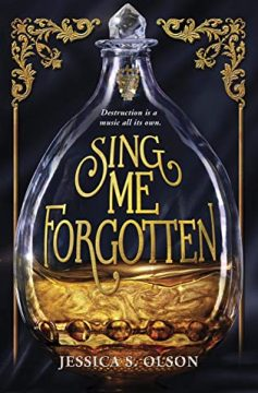 {Review+Giveaway} Sing Me Forgotten by Jessica S. Olson