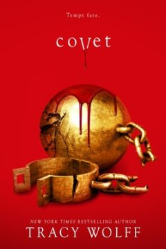 {Giveaway} Covet by Tracy Wolff @TracyWolff @EntangledTeen