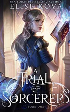 {Review} A Trial of Sorcerers by Elise Kova