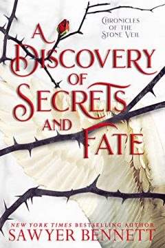 {Review} A Discovery of Secrets and Fate by Sawyer Bennett @bennettbooks