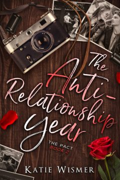 {Excerpt+Giveaway} The Anti-Relationship Year by Katie Wismer