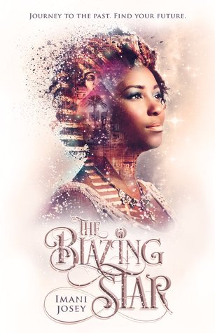 The Blazing Star (The Blazing Star, #1) by Imani Josey
