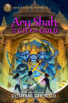 {Review+Giveaway} Aru Shah and the City of Gold by @Roshani_Chokshi @DisneyBooks @camphalfblood