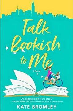{ARC Review} Talk Bookish to Me by Kate Bromley