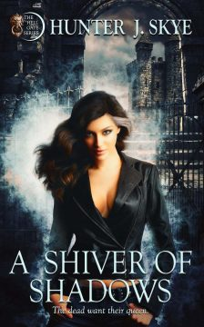 {Excerpt+Giveaway} A Shiver of Shadows by Hunter J. Skye