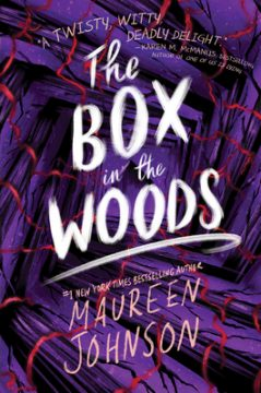 {Review+Giveaway} The Box in the Woods by @MaureenJohnson @EpicReads