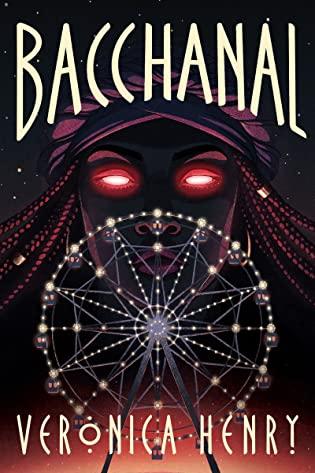 Bacchanal by Veronica Henry