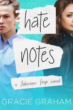 {Excerpt+Giveaway} Hate Notes by Gracie Graham