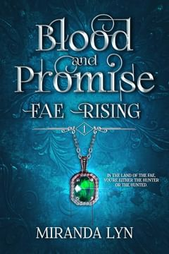 Blood and Promise by Miranda Lyn