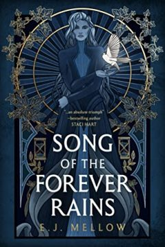 {Review+Giveaway} Song of the Forever Rains by E.J. Mellow